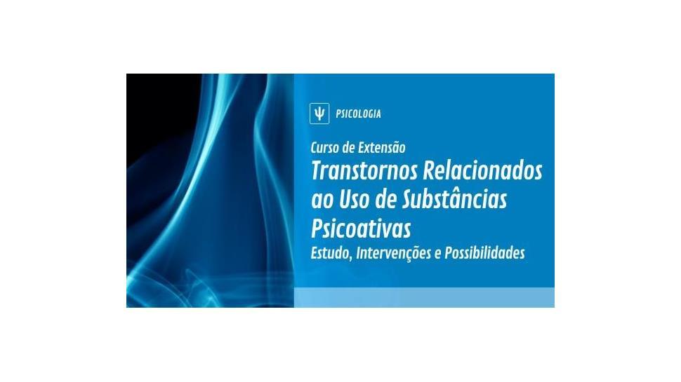 Curso sobre transtornos ligados a substâncias psicoativas é promovido na IENH