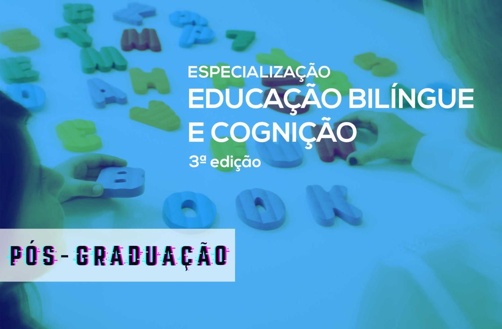 Especialização em Educação Bilíngue e Cognição - Novo Hamburgo - 3ª edição