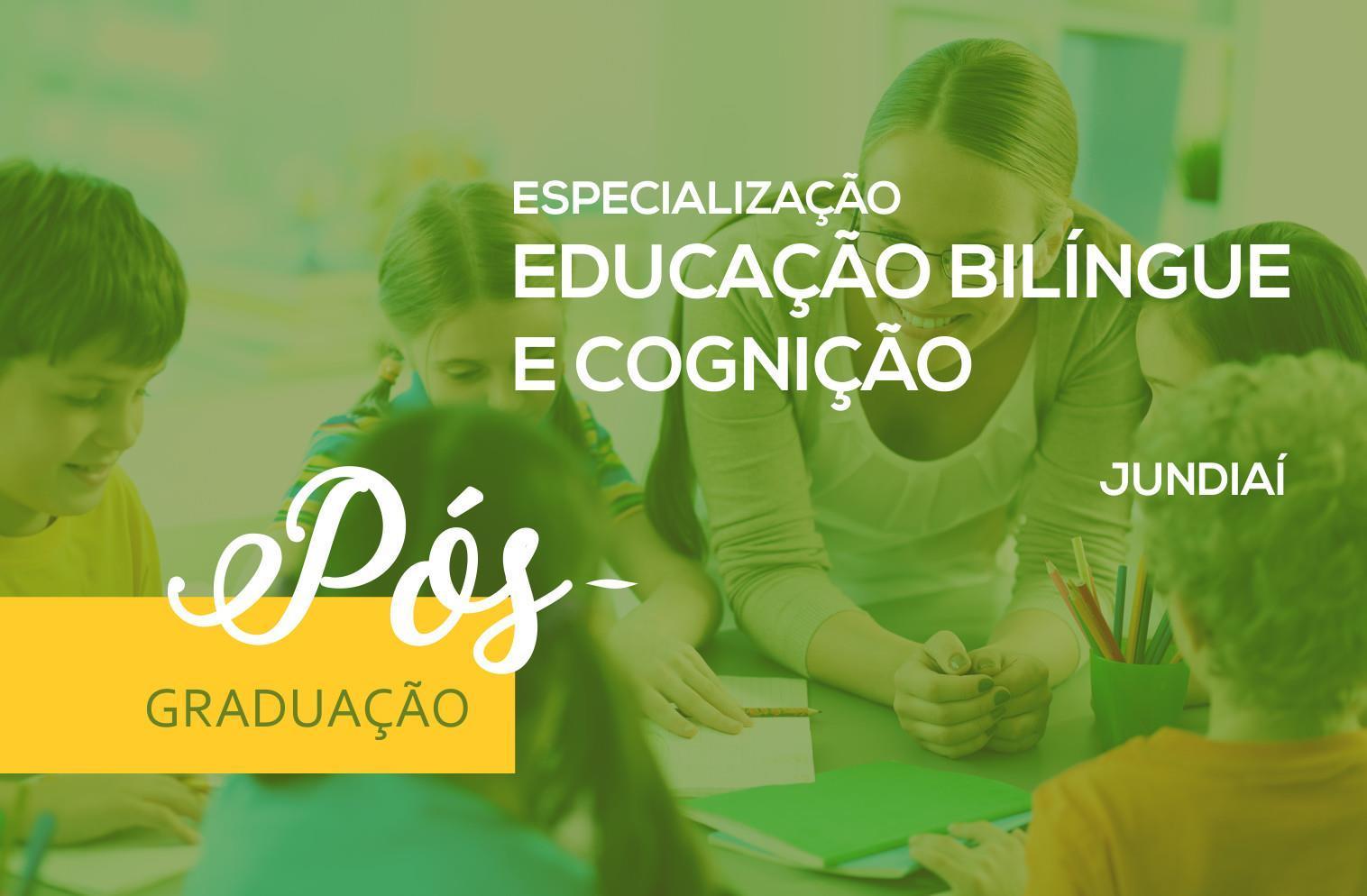 Especialização em Educação Bilíngue e Cognição -  Jundiaí