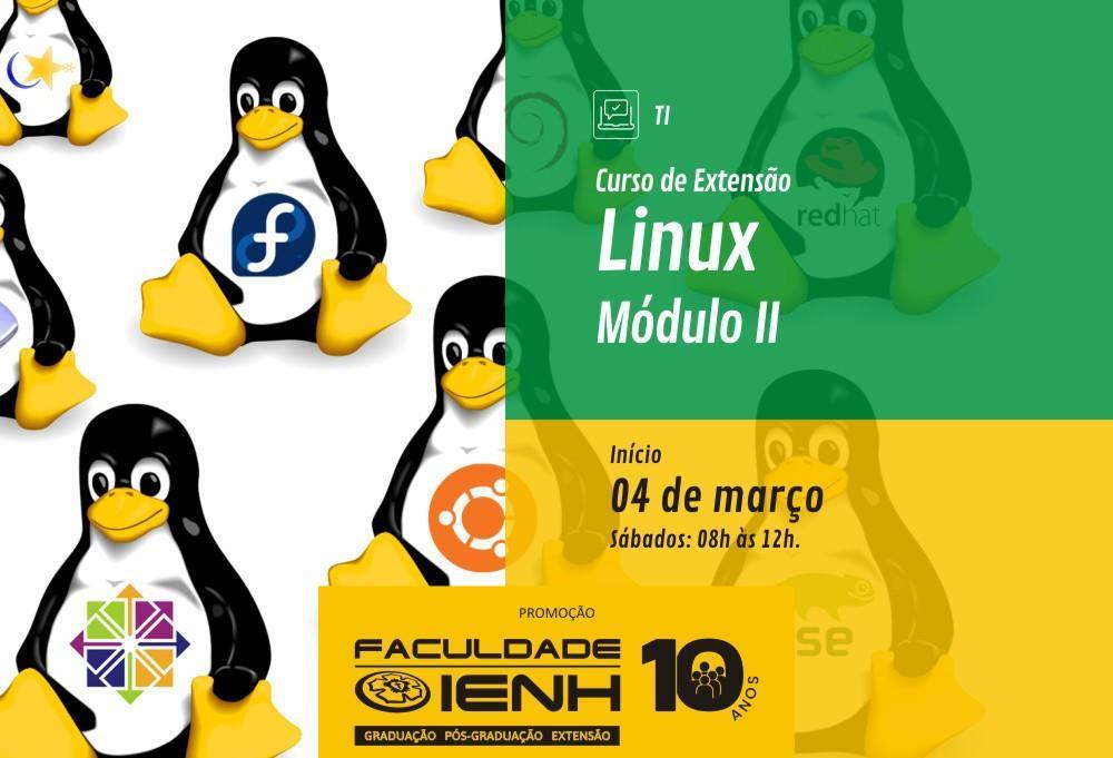 Faculdade IENH com inscrições abertas para Curso de Extensão em Linux