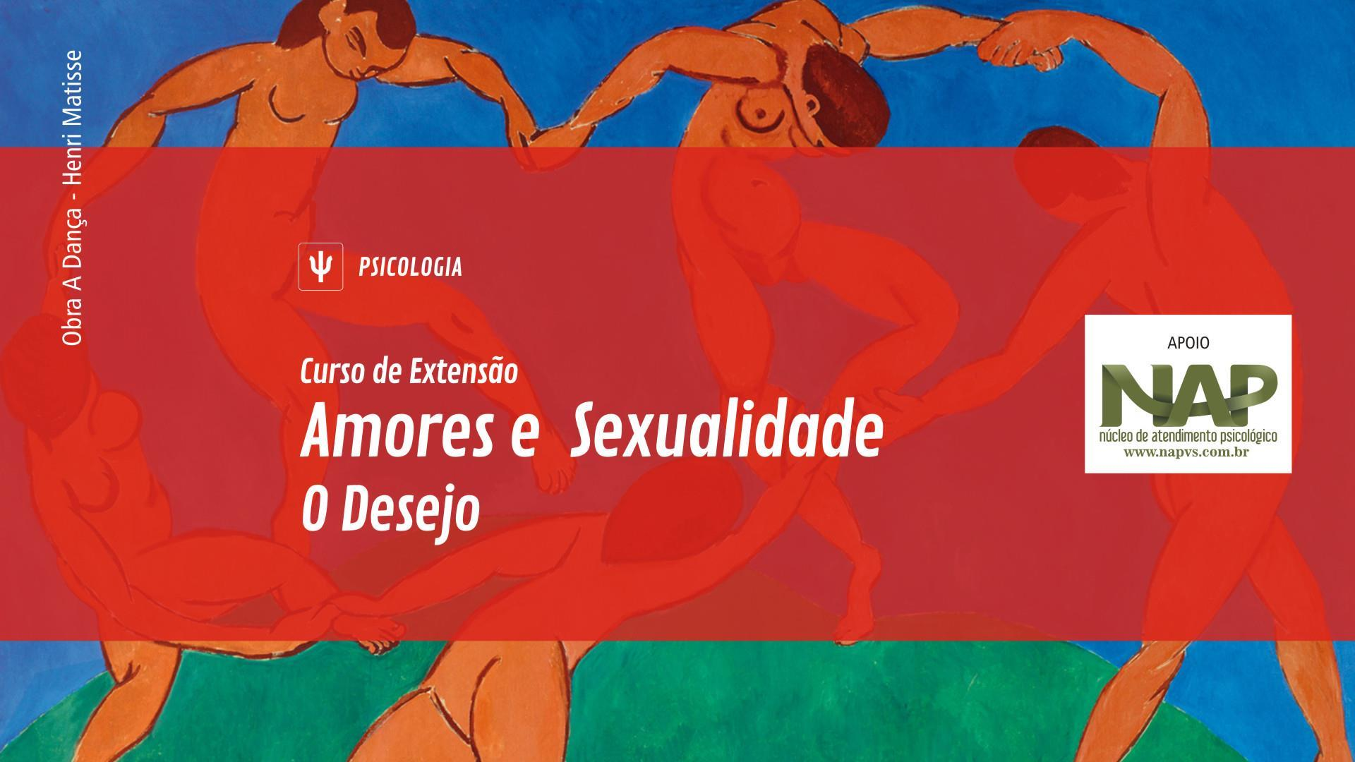 Inscrições abertas para Curso de Extensão Amores e Sexualidade – O desejo