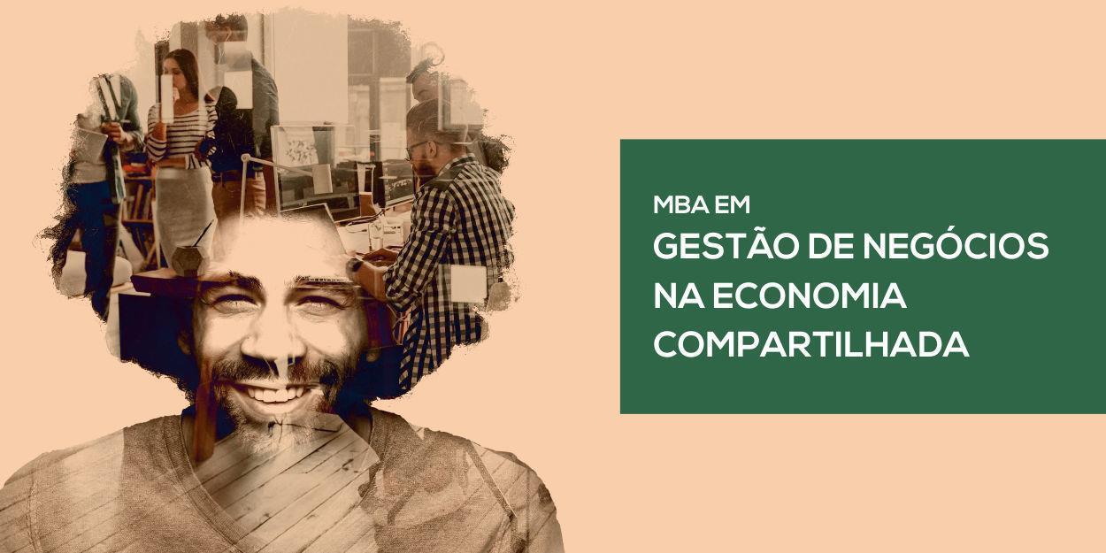 MBA em Gestão de Negócios na Economia Compartilhada