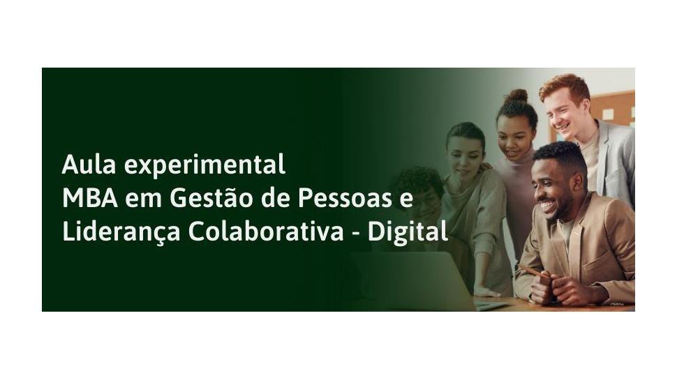 MBA em Gestão de Pessoas e Liderança Colaborativa promove aula experimental