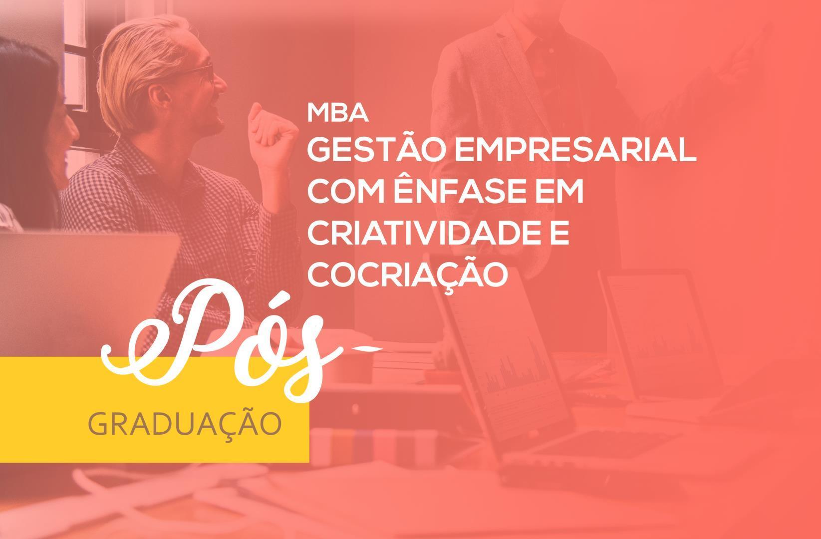 MBA em Gestão Empresarial com ênfase em Criatividade e Cocriação