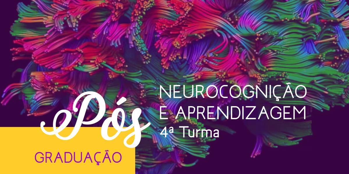 Neurocognição e Aprendizagem - 4ª Turma