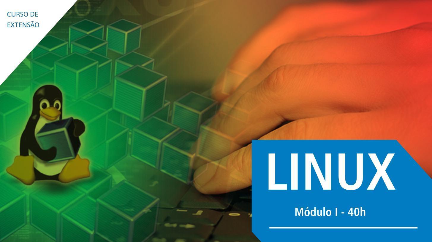 Turma confirmada para o Curso de Extensão em Linux