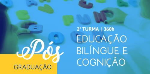 Educação Bilíngue e Cognição - 2ª Turma