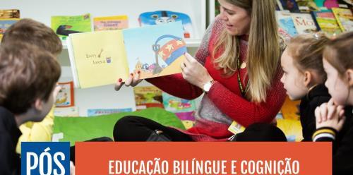 Educação Bilíngue e Cognição