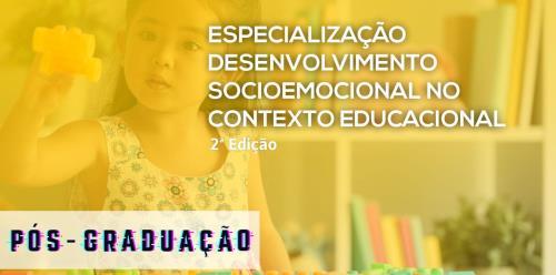 Especialização em Desenvolvimento Socioemocional no Contexto Educacional - Novo Hamburgo