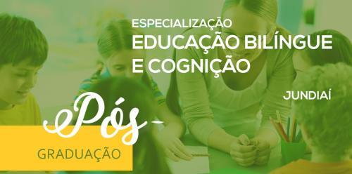 Especialização em Educação Bilíngue e Cognição - Polo Jundiaí