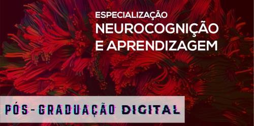 Especialização em Neurocognição e Aprendizagem - Digital
