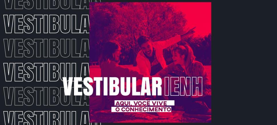 Inscrições abertas para o Vestibular de Verão da Faculdade IENH