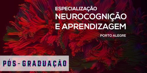 Especialização em Neurocognição e Aprendizagem - 5ª edição