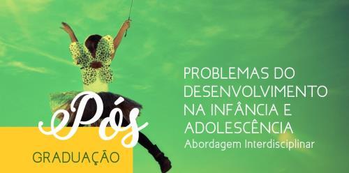Problemas do Desenvolvimento da Infância e Adolescência
