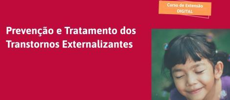 """""""Prevenção e tratamento dos transtornos externalizantes"""" é tema de Curso de Extensão na IENH"""